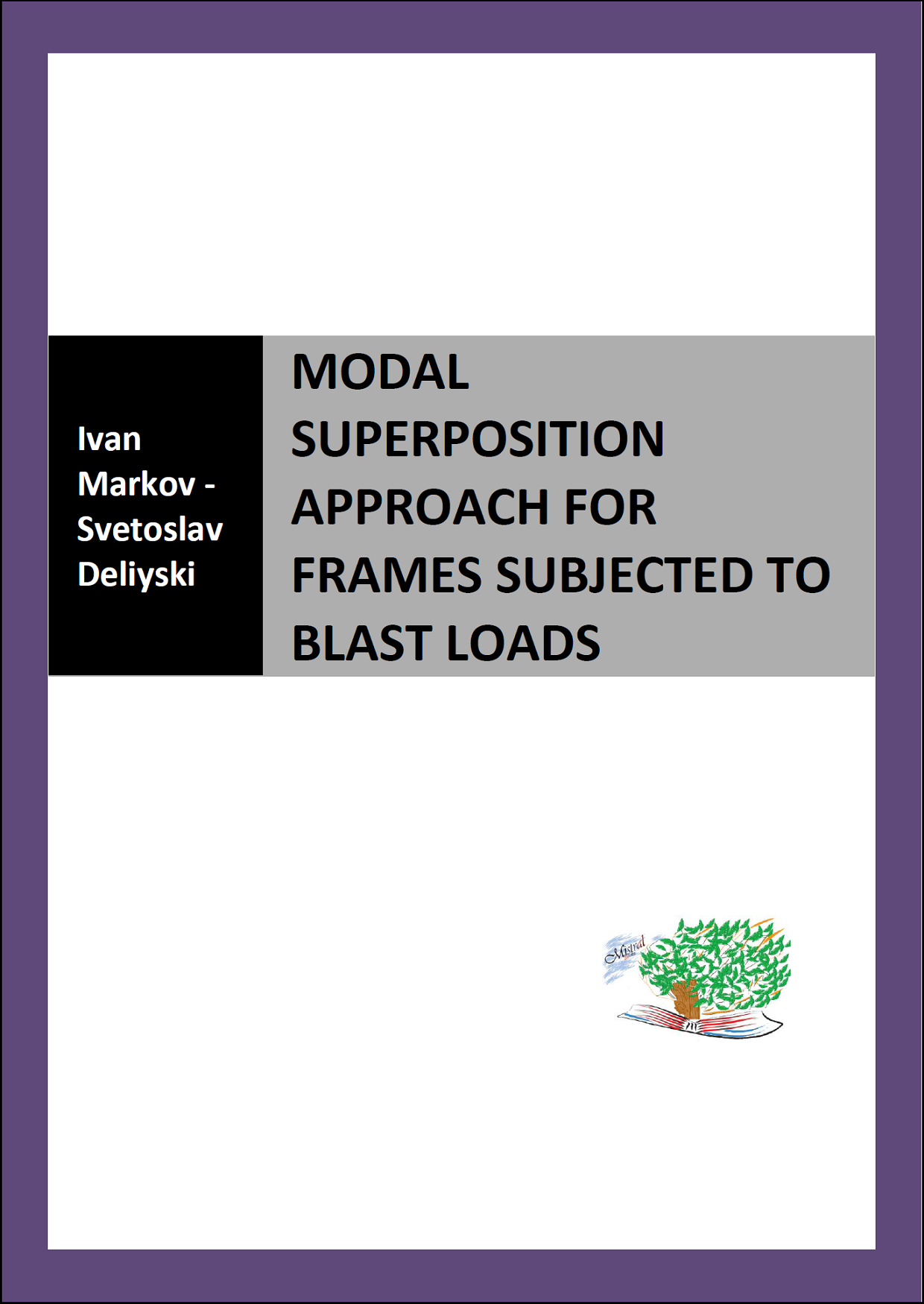 Modal Superposition Approach For Frames Subjected To Blast Loads